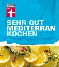 Sehr gut mediterran kochen mit Christian Söhlke