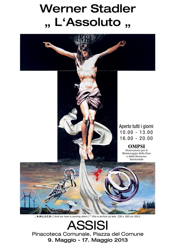 Plakat von der Ausstellung Werner Stadlers in Assisi (Foto Stadler)
