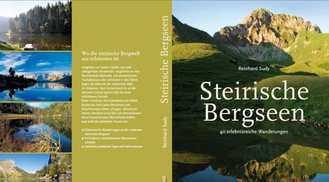 Steirische Bergseen – von Reinhard Sudy