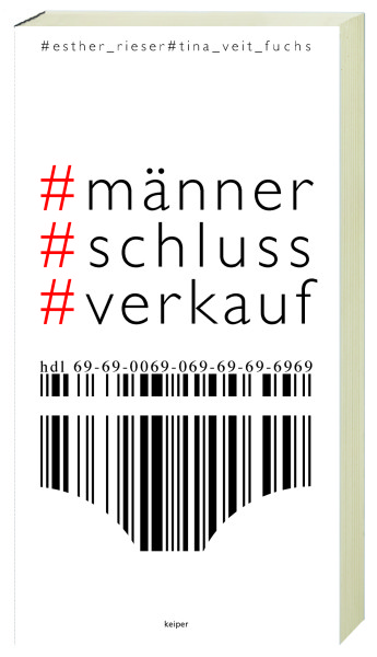 Esther Rieser & Tina Veit-Fuchs: Buchpräsentation zu #männerschlussverkauf am 21. März, ab 18.00 Uhr, in den Räumlichkeiten des Keiper-Verlags in Graz (Foto Christian Jungwirth)