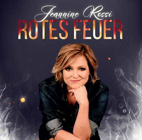 """""""Rotes Feuer"""" heisst nun der erste eigene Titel von Jeannine Rossi (Foto Jeannine Rossi)"""