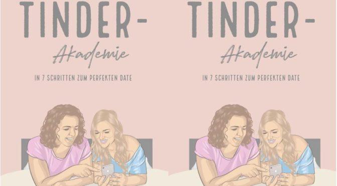 Buch der Comedians Ingrid Diem und Susanne Mathurin: TINDER AKADEMIE